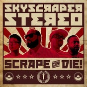 Image of Skyscraper Stereo- Scrape or Die! (CD/Cassette)
