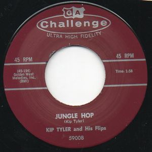 "Image of 7"" Kip Tyler & His Flips : Jungle Hop / Ooh Yeah Baby."