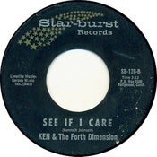 "Image of 7"" Ken & The Fourth Dimension : See If I care / Rovin Heart."