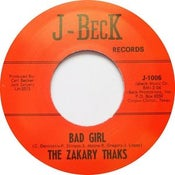 "Image of 7"" The Zakary Thaks : Bad Girl / I Need You."