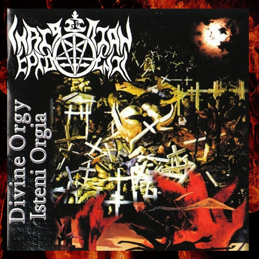 Image of Christian Epidemic ‎– Isteni Orgia / Divine Orgy 2005 Double CD