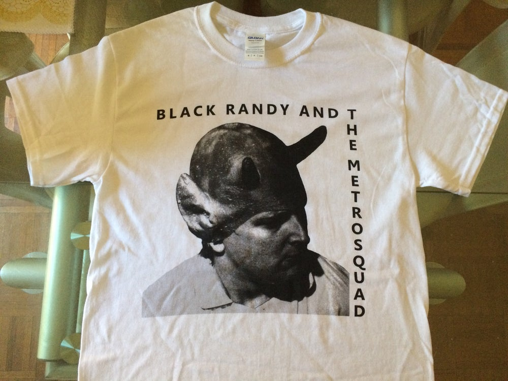 Image of Black Randy And The Metrosquad Official T-shirt