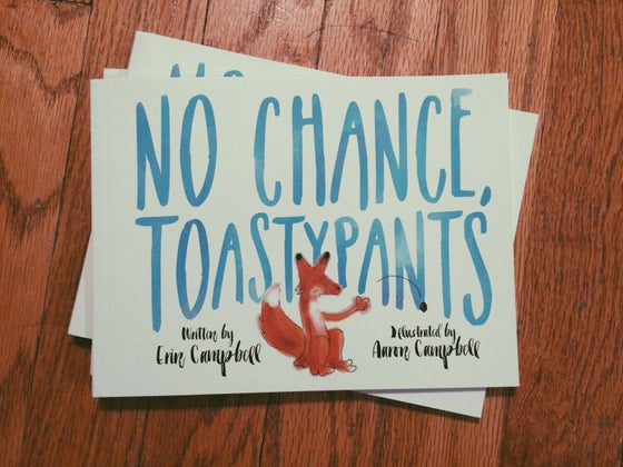 Image of No Chance, Toastypants Softcover Book