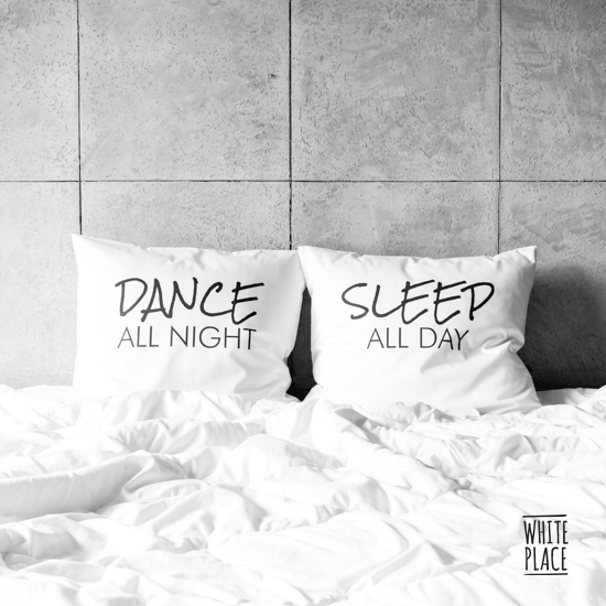 Image of dance all night / sleep all day