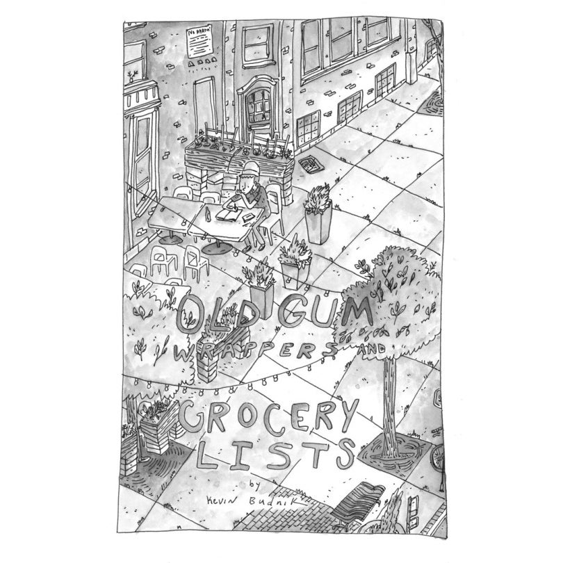 One Percent Press Kevin Budnik Old Gum Wrappers And Grocery Lists