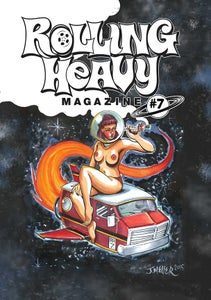 Image of Rolling Heavy Magazine Issue #007