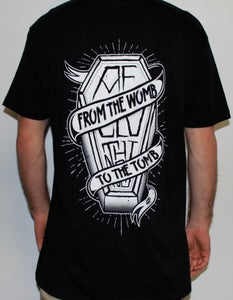 Image of From The Womb To The Tomb Tee
