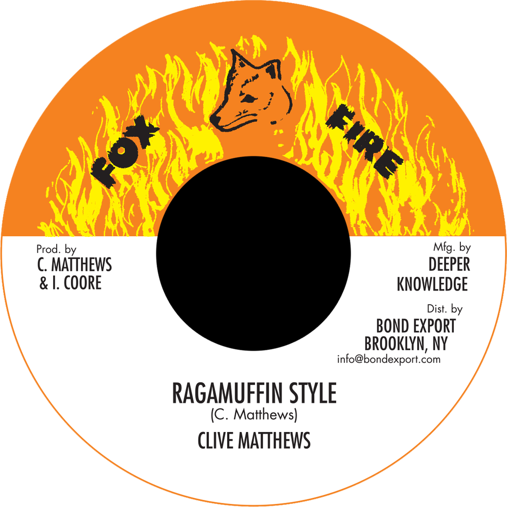 "Image of Clive Matthews - Ragamuffin Style 7"" (Fox Fire)"