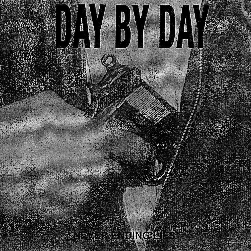"""Image of DAY BY DAY - Never Ending Lies 12"""" EP"""