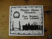 Image of Pipe Dreams And Lullabies - Naomi Hates Humans
