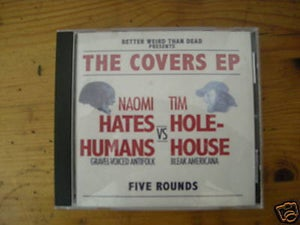 Image of The Covers EP - Naomi Hates Humans/Tim Holehouse