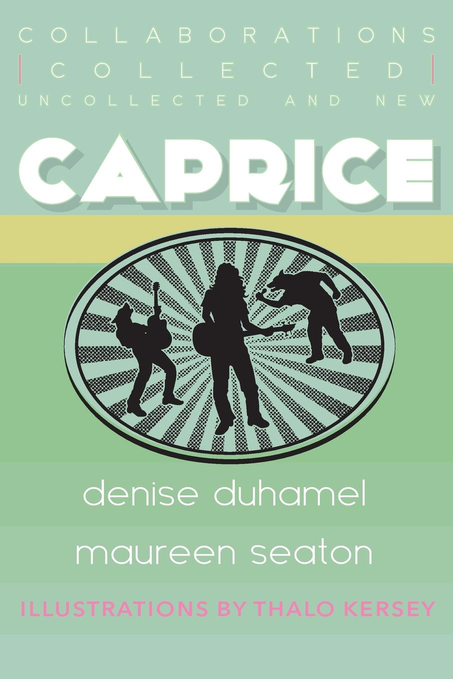 Image of Caprice: Collected, Uncollected, and New Collaborations