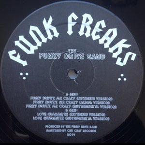 Image of FUNKY DRIVE BAND 12 INCH FUNKY DRIVEZ ME CRAZY/ LOVE GUARANTEE