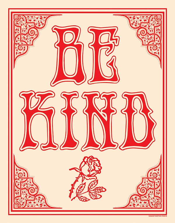 Image of BE KIND Screen Printed Art Print