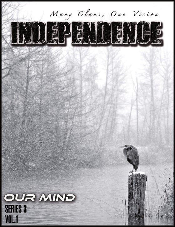 Image of INDEPENDENCE - Many Clans, One Vision #3