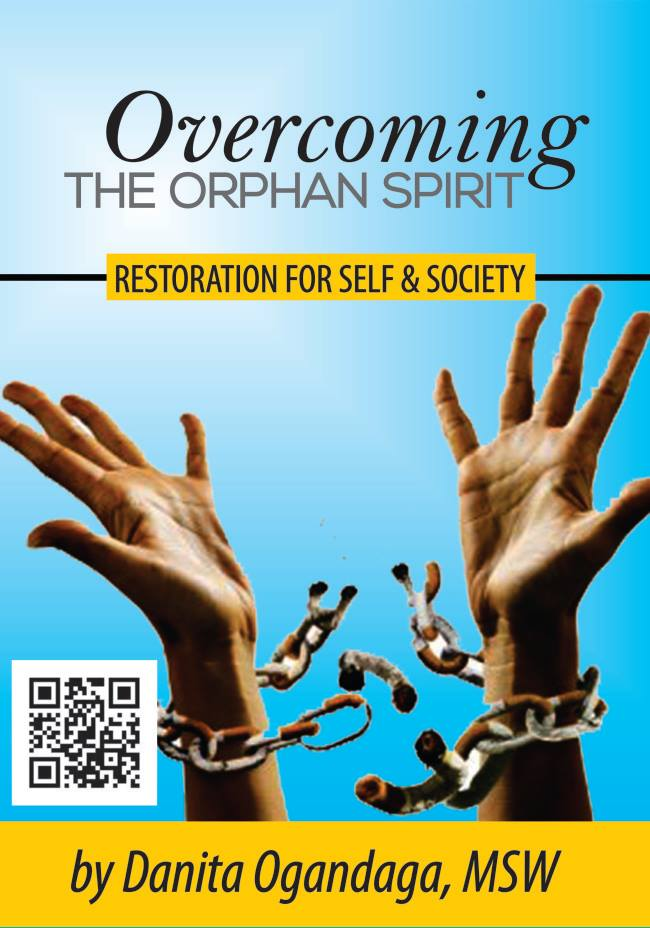 Image of Overcoming the Orphan Spirit: Restoration for Self and Society