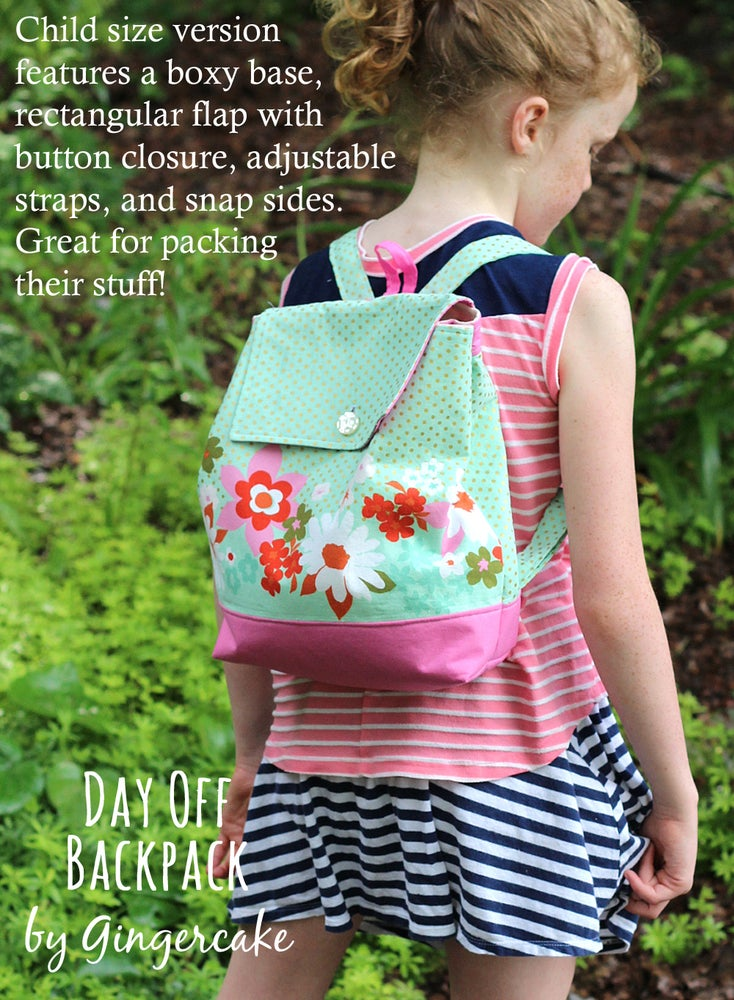 Image of Day Off Back Pack PDF Sewing Pattern Adult and Child Size NEW!!!
