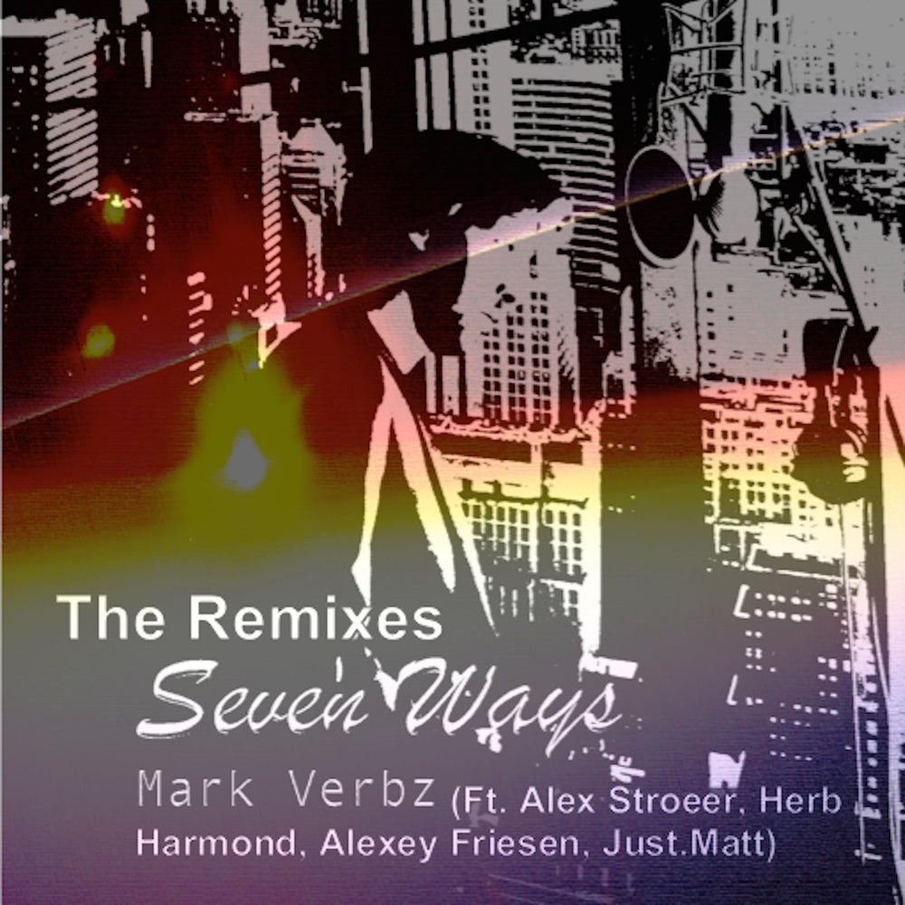 Image of Seven Ways : The Remixes - Télécharger en mp3