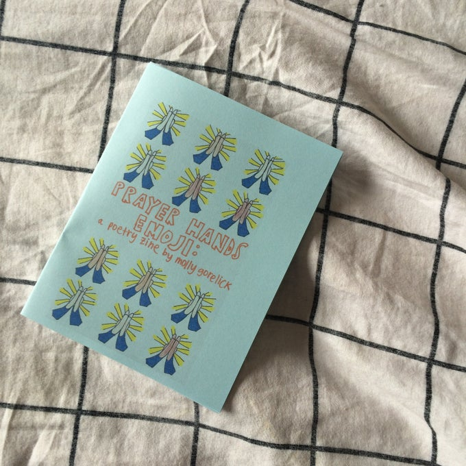 Image of PRAYER HANDS EMOJI: A POETRY ZINE BY MOLLY GORELICK