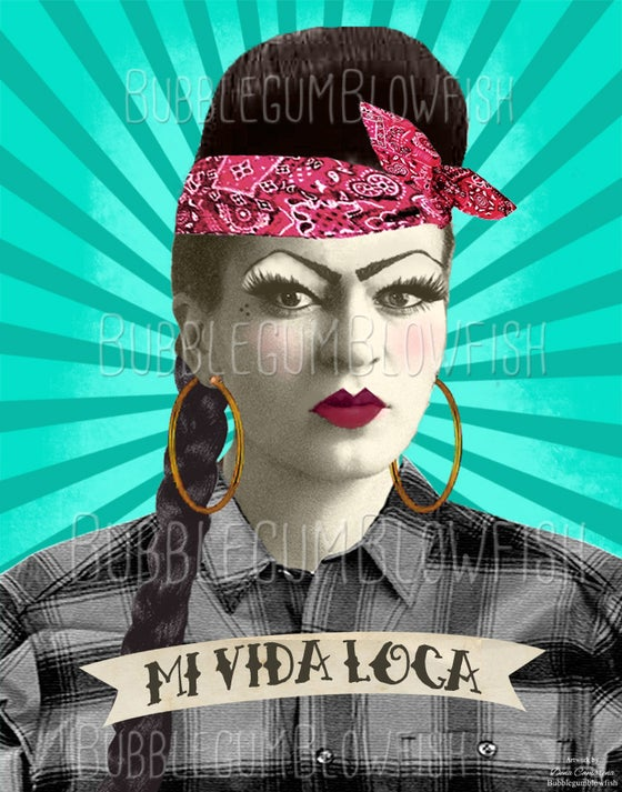 Image of  Mi Vida Loca Chola Gangster Girl Frida Kahlo Digital Art Download
