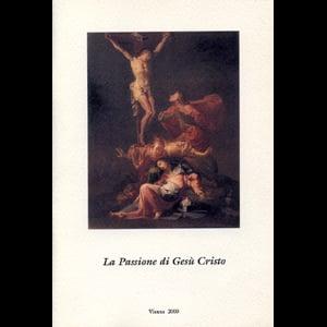 Image of La Passione di Gesù Cristo - Libretto di sala - Vienna 2000