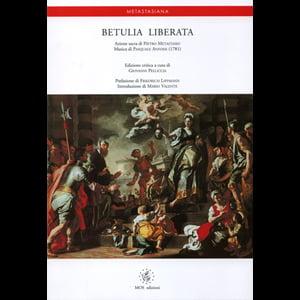 Image of Betulia liberata - Azione sacra di Pietro Metastasio, musica di Pasquale Anfossi, Edizione