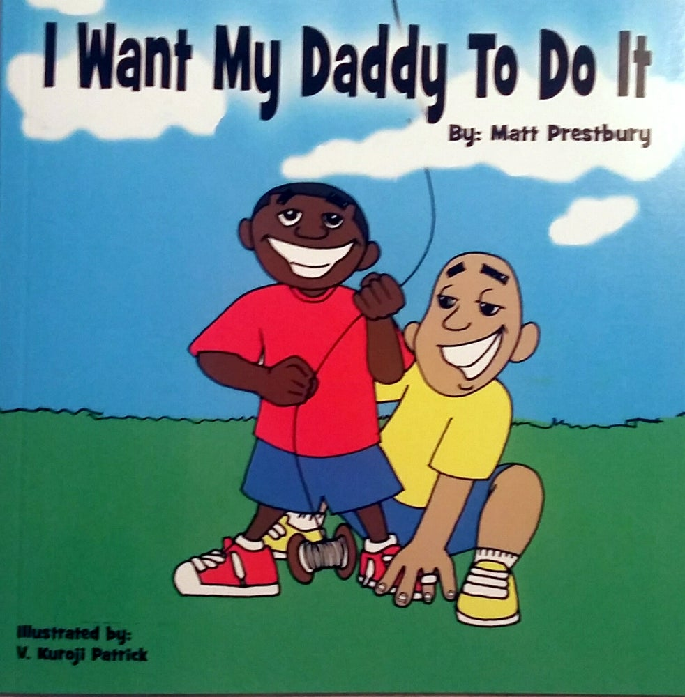 Image of I Want My Daddy To Do It (Book)