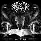 """Image of THROUGH TORMENT """"Occultus"""""""