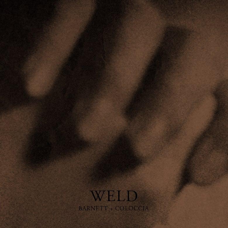Image of Barnett + Coloccia WELD LP