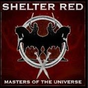 Image of SHELTER RED - Masters Of The Universe CD