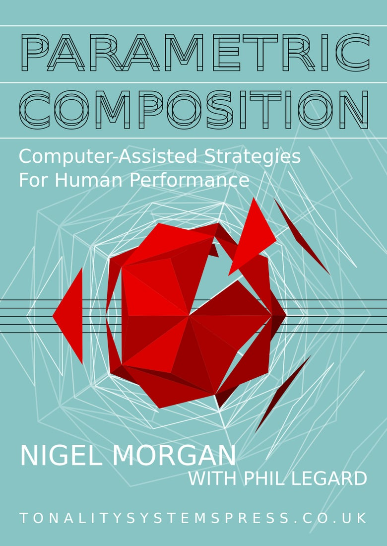 Image of Parametric Composition: Computer-Assisted Strategies for Human Performance [e-book, single license]