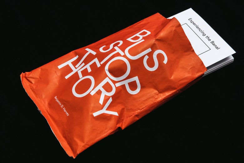 Image of Bus Stop Theory: Experiencing the Banal *Crisp Packet Books*