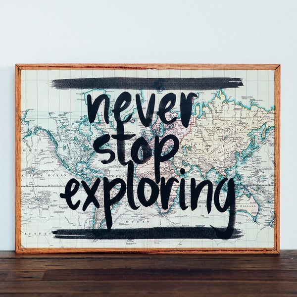 Image of Never Stop Exploring Stone Print