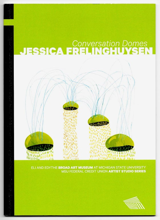 Image of Book: Jessica Frelinghuysen: Conversation Domes