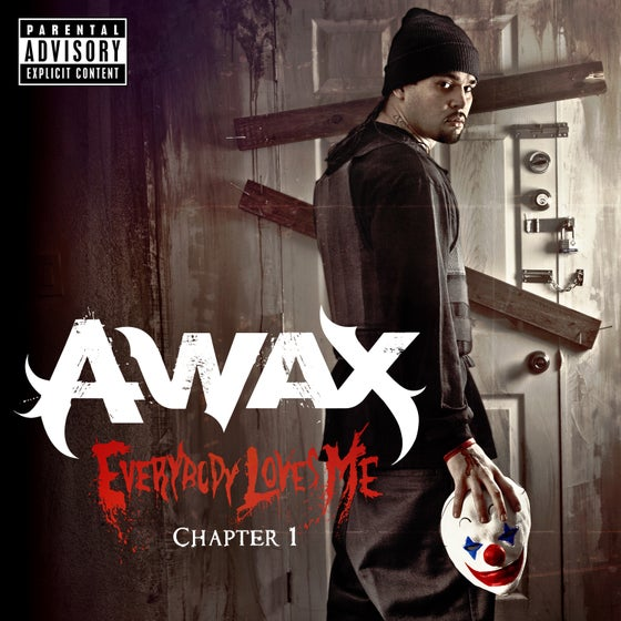 Image of A-Wax - Everybody Loves Me Ch 1