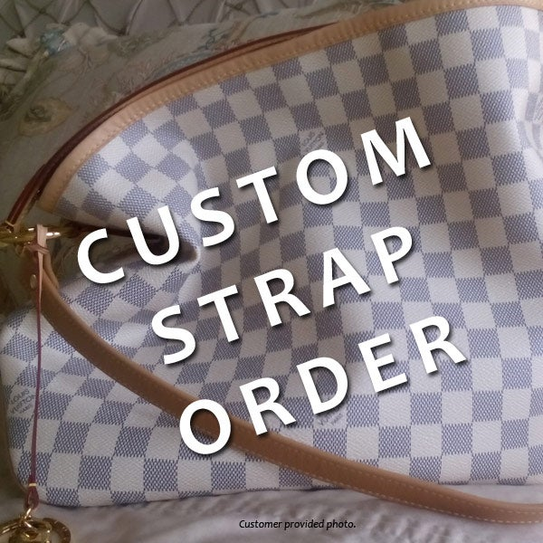 Custom Replacement Straps Amp Handles For Louis Vuitton Lv