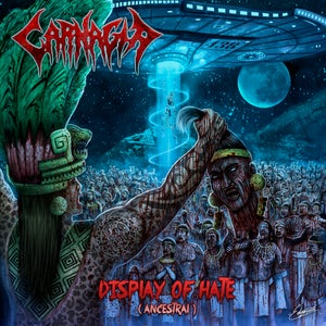 Image of Carnagia - Display Of Hate