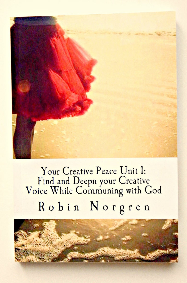 Image of My Creative Peace: Find and Deepen your Creative Voice While Communing with God