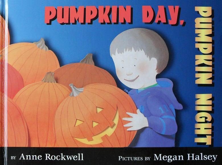 Image of Pumpkin Day, Pumpkin Night Book Book