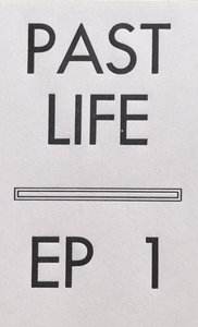 Image of Past Life EP 1