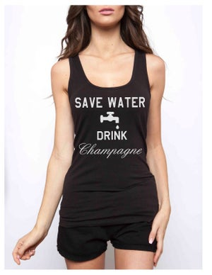 Image of SAVE WATER DRINK CHAMPAGNE racerback tank