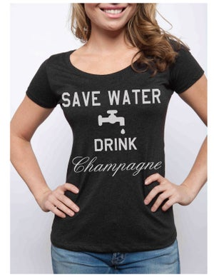 Image of SAVE WATER DRINK CHAMPAGNE scoopneck