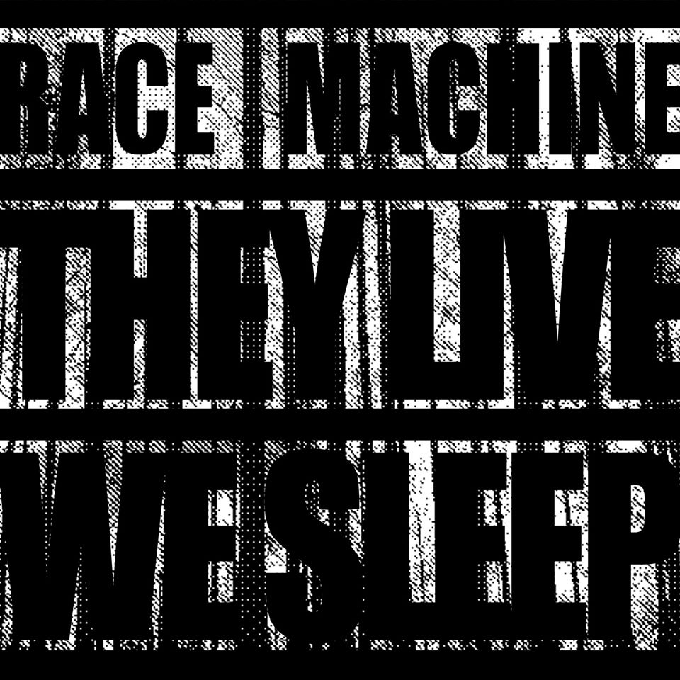 "Image of Race Machine ""They Live, We Sleep"" 7"""