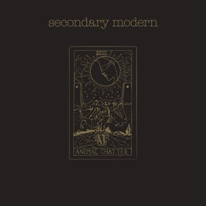 Image of Secondary Modern - Animal Chatter LP [2015]