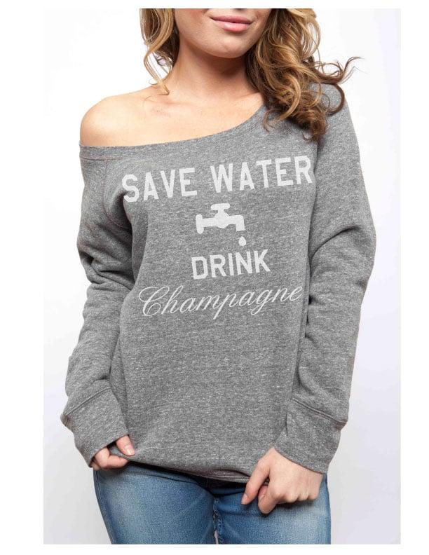 Image of SAVE WATER DRINK CHAMPAGNE Sponge Fleece
