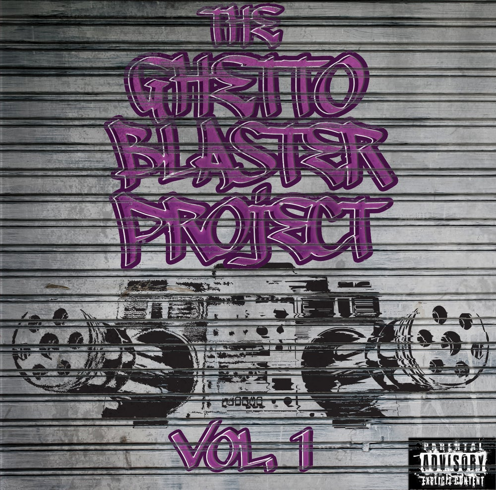 Image of The Ghetto Blaster Project Vol. 1