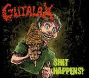 Image of Gutalax - Shit Happens Lp
