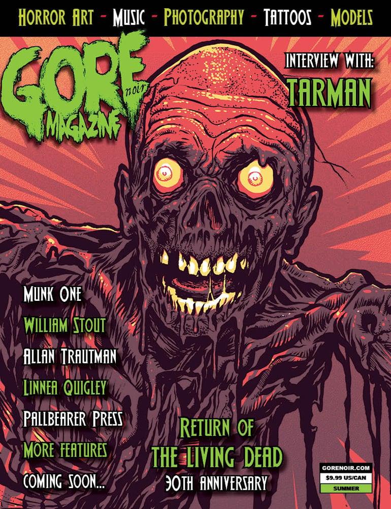 Image of Gore Noir Magazine Issue #14 Return of the Living Dead 30th Tribute!