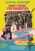 Image of DON'T THINK I'VE FORGOTTEN: CAMBODIA'S LOST ROCK AND ROLL | DVD for Colleges and Universities