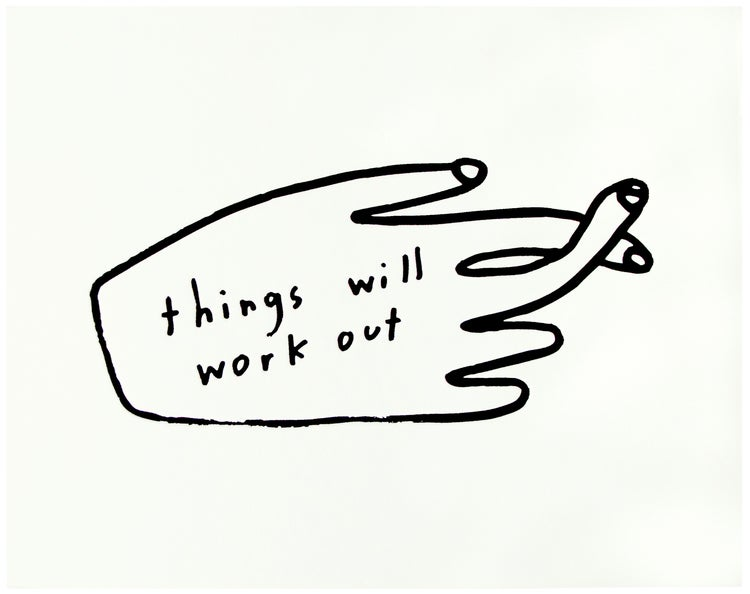 Image of Things Will Work Out Letterpress Print